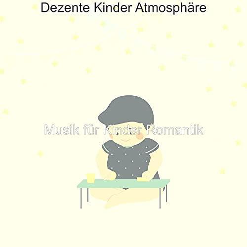 Musik für Kinder Romantik