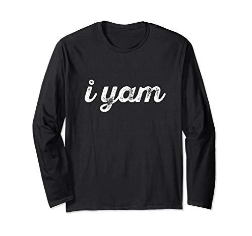 I YAM Funny Thanksgiving Sweet Potato Couple Meme Gift Long Sleeve T-Shirt