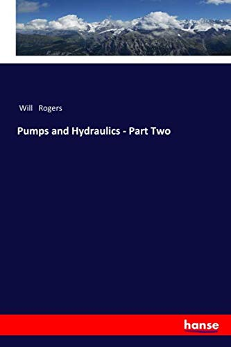 Pumps and Hydraulics - Part Two