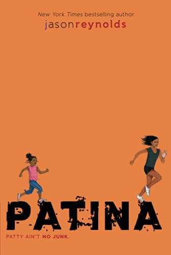 Patina (Track) by Jason Reynolds