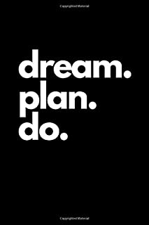 Dream. Plan. Do.: Checklist Notebook, Simple To-Do Lists, 110 Pages: To Do Check Lists for Daily and Weekly Planning, Unda...