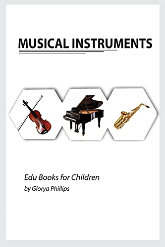 Compare Textbook Prices for Musical Instruments: Musical instruments flash cards book for baby, music instruments book for children, Montessori book, kids books, toddler music instruments book Edu Books for Children  ISBN 9788982989490 by Phillips, Glorya