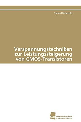 Verspannungstechniken zur Leistungssteigerung von CMOS-Transistoren