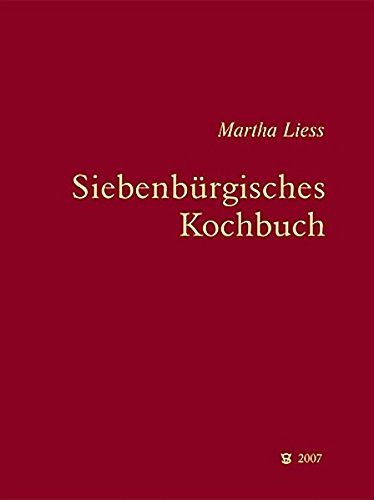Siebenbürgisches Kochbuch (Siebenbürgische Koch- und Backbücher)