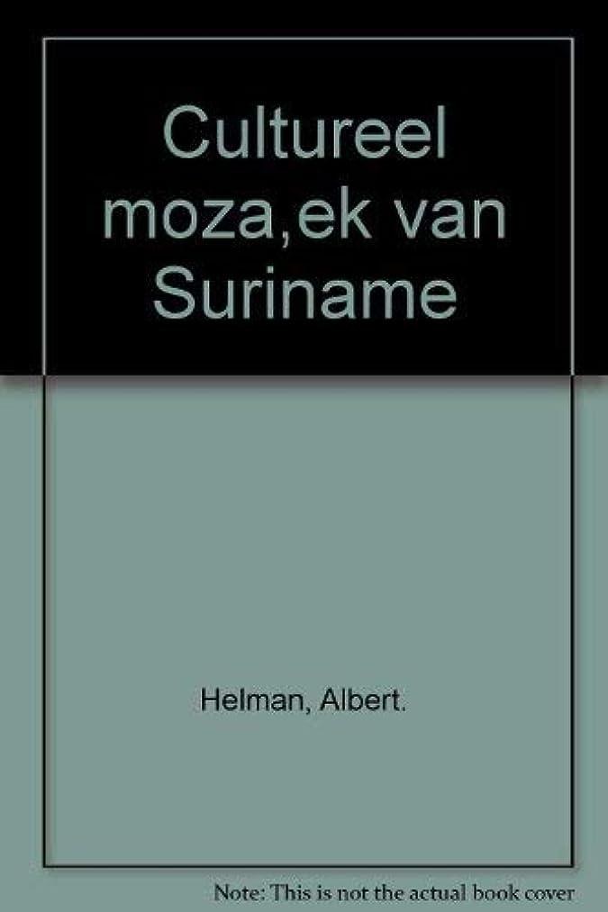 Cultureel mozai?ek van Suriname (Dutch Edition)
