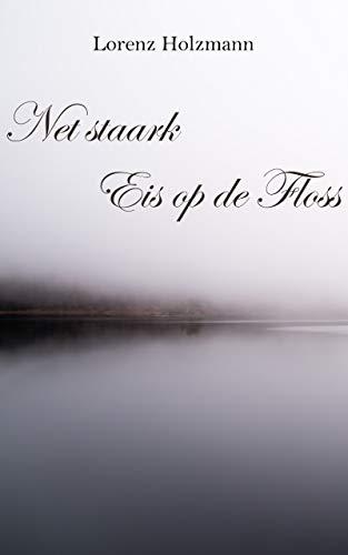 Net staark Eis op de Floss (Luxembourgish Edition)