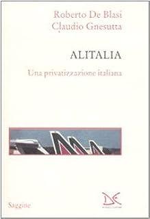 Alitalia. Una privatizzazione italiana