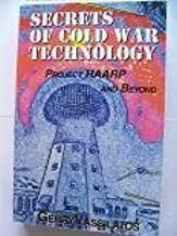 Secrets of Cold War Technology (Projects HAARP and Beyond)