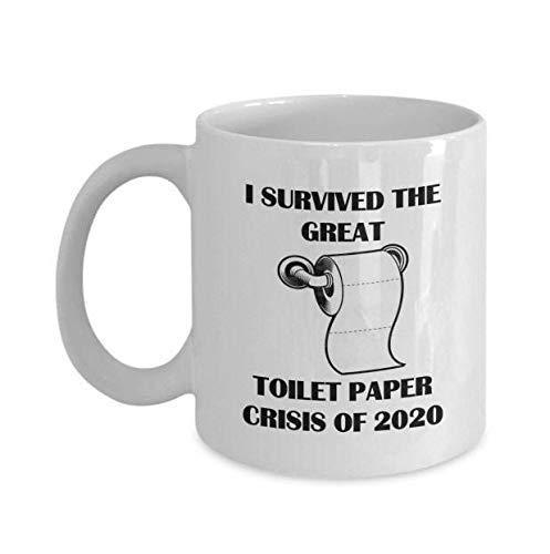 N\A Sobreviví a la Gran Crisis del Papel higiénico de 2020 Escasez Taza Blanca Café Taza de té