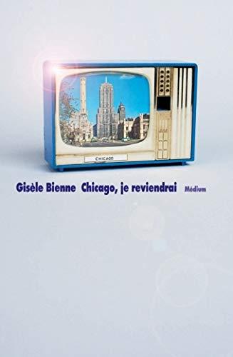 Chicago, je reviendrai