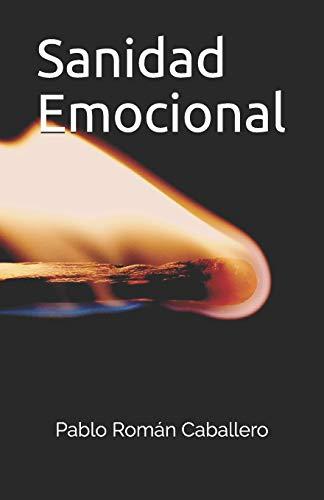 Sanidad Emocional: Jesús Nos Salva Y Sana Nuestras Emociones (Estudios Biblicos) (Spanish Edition)
