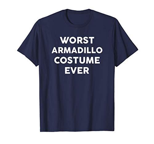 Worst ARMADILLO Costume Ever Halloween Simple T-Shirt