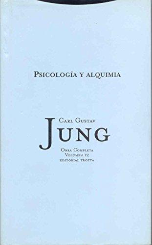 Psicología y alquimia: Vol. 12 (Obras Completas de Carl Gustav Jung) (Spanish Edition)