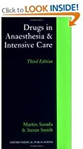Drugs in Anaesthesia and Intensive Care 3rd (Third) Edition bySasada