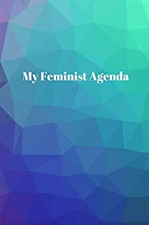 """My Feminist Agenda: 6"""" x 9"""" Lined Notebook // Self-Care Gift // Feminist Gift // Social Justice Journal"""