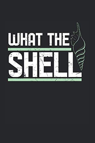 What The Shell Ocean Lover: College Ruled Lined Seashells Notebook for Mermaid Lovers or Seashell Lovers (or Gift for Kids or Ocean Life Lovers)