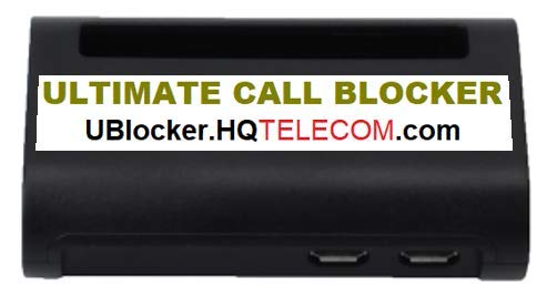 Ultimate Call Blocker WiFi - Block Virtually All Unsolicited Calls (Robocalls, Scams, Non-Profit, Unwanted) Without Having to Touch A Button! New Cloud-Based, WiFi Technology. Made in USA.
