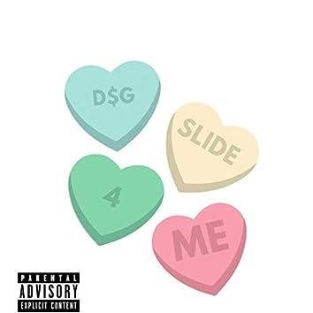 Slide 4 Me (feat. B-Ruff & DG 703)