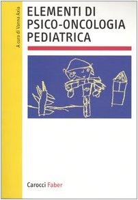 Elementi di psico-oncologia pediatrica