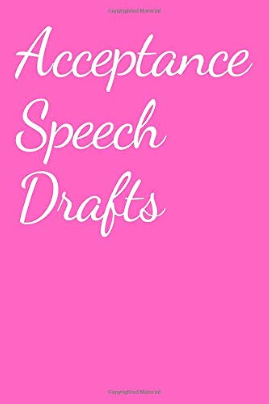 高潔な従事する敬意を表してAcceptance Speech Drafts Journal: A Pink Blank Lined Journal for Writing Your Best Speeches