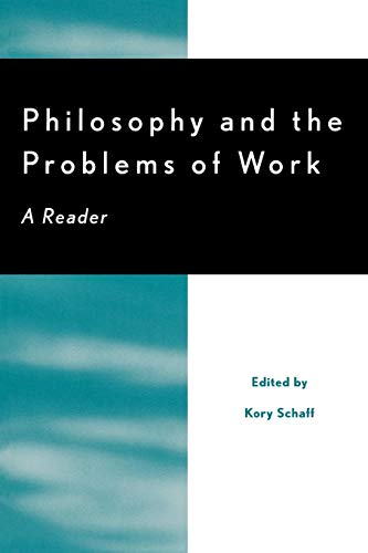 Philosophy and the Problems of Work: A Reader