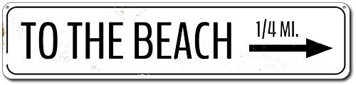 Señal de aluminio de calidad ENSA1001731-3 x 18 pulgadas Custom Street SignCustom To The Beach Directional Arrow Mileage Destination