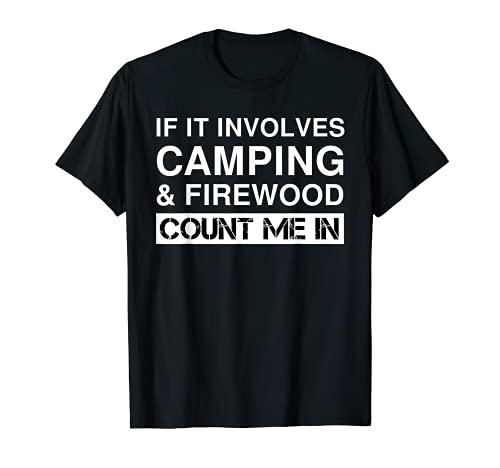 Camping amusant et bois de chauffage RV Outdoor Camper T-Shirt
