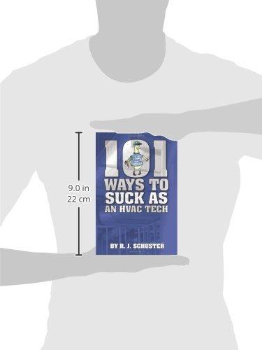 101 Ways To Suck As An HVAC Technician