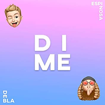 Dime (feat. Debla)