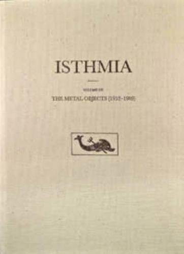 The Metal Objects, 1952-1989: The Metal Objects (1952-1989) (Isthmia)