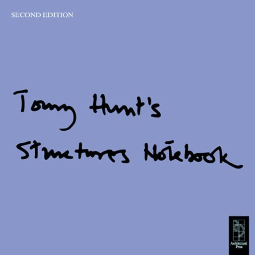 Tony Hunt's Structures Notebook (English Edition)
