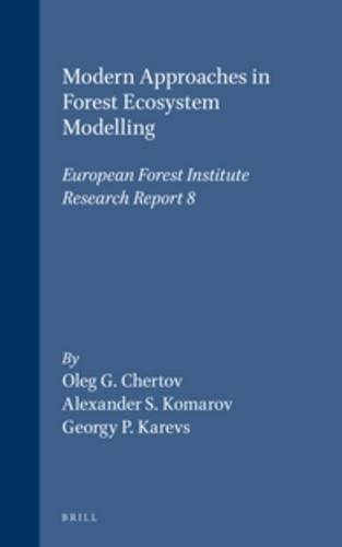 Modern Approaches in Forest Ecosystem Modelling: European Forest Institute Research Report 8