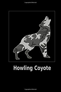 Howling Coyote: 6x9. 120 page.  Wide Rule.  Funny Camo Canine Camouflage Cover journal composition book (Notebook School Office Supplies) on Black