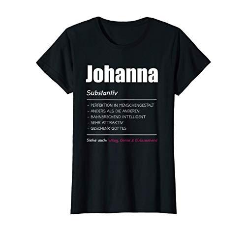 Johanna Name Vorname Geschenk T-Shirt