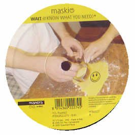 Maskio / Wait (I Know What You Need)