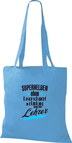 Shirtinstyle Stoffbeutel, Superhelden Ohne Laserschwert Und Umhang Nennt Man Lehrer. Schule Hort, Baumwolltasche, Shopper Jute Beutel, Kindergarten, Hellblau