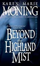 Beyond the Highland Mist (Highlander, Book 1) Publisher: Dell; Reissue edition