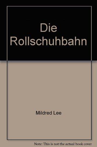 Die Rollschuhbahn