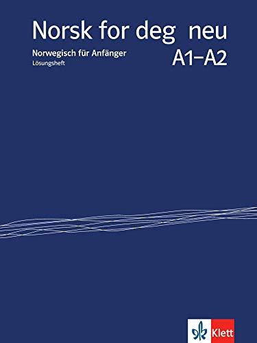 Norsk for deg neu A1-A2: Norwegisch für Anfänger. Lösungsheft (Norsk for deg neu: Norwegisch für Anfänger)