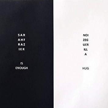 Is Enough (feat. Sarah Frazier)