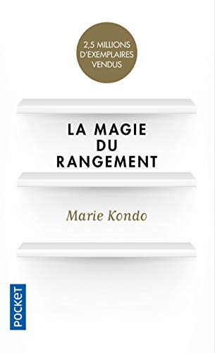 Marie Kondo - La Magie du rangement
