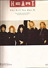 Heart. Who Will You Run To. Diane Warren. Sheet Music. Voice,Piano,Guitar
