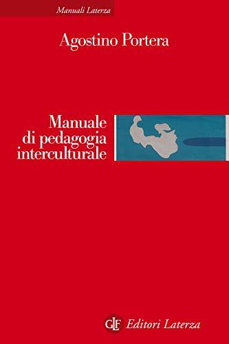 Manuale di pedagogia interculturale: Risposte educative nella società globale
