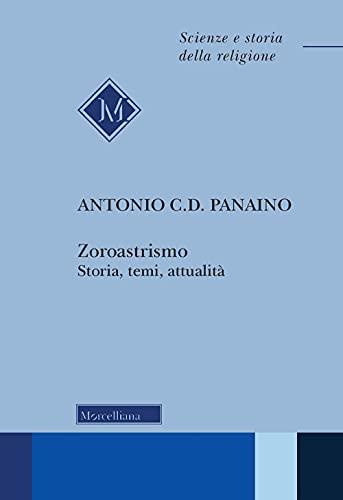 Zoroastrismo. Storia, temi, attualità. Nuova ediz.