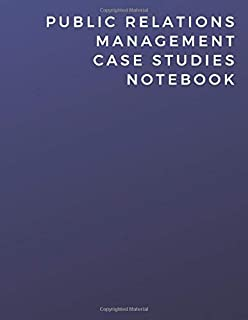 Public Relations Management Case Studies Notebook: Public Relations Management Case Studies Notebook | Diary | Log | Journal