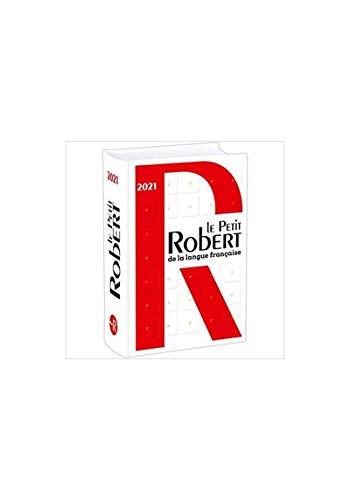 Le petit Robert de la langue française 2021 (Dictionnaires Langue Francaise)
