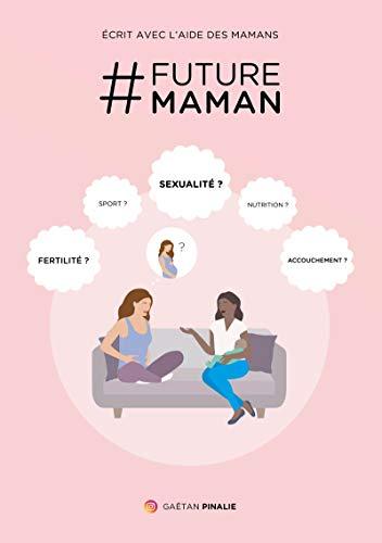 # Future Maman: Ouvrages pratiques