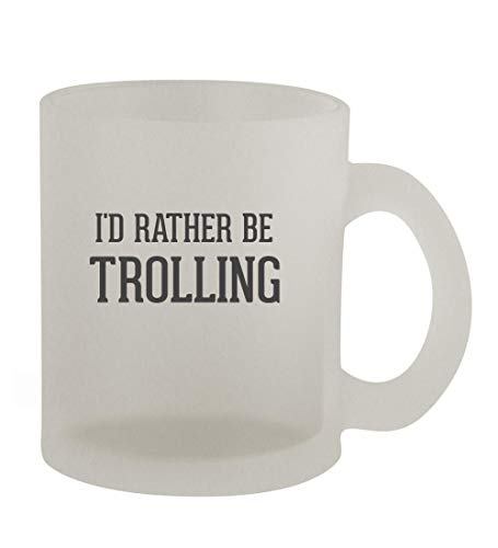 I'd Rather Be TROLLING - 10oz Frosted Coffee Mug Cup, Frosted