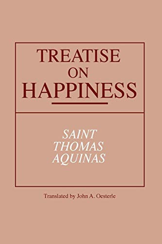 Treatise on Happiness (Notre Dame Series in Great Books)