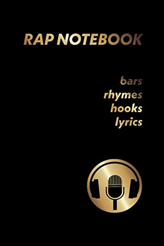 Rap Notebook: 30-day challenge notebook for rappers, song writers, poets and spoken word artists (Streetwright)